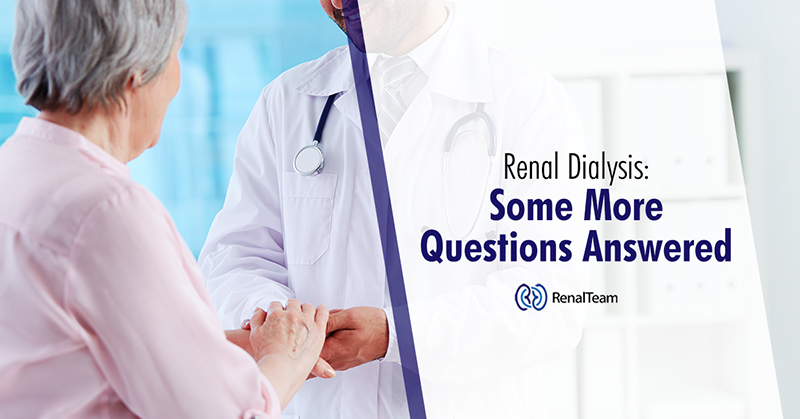 Renal Dialysis - Questions Answered
