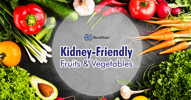 Kidney-friendly Fruits and Vegetables